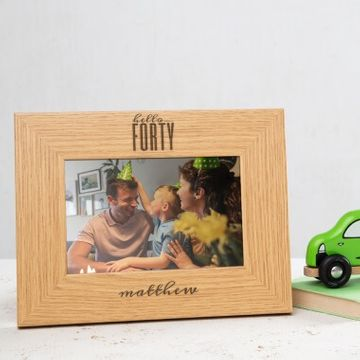Personalised Hello Forty Birthday Wooden Photo Frame