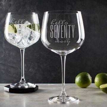 Personalised Hello Seventy Birthday Gin Goblet