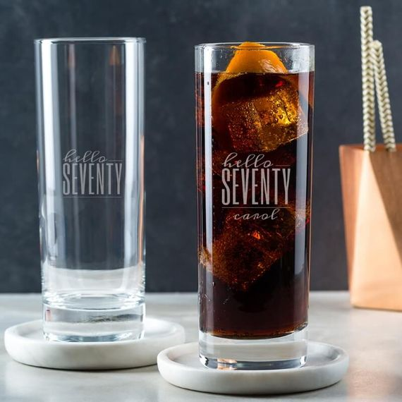Personalised Hello Seventy Birthday Highball Glass