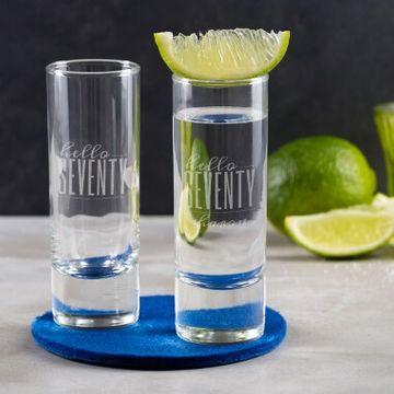 Personalised Hello Seventy Birthday Shot Glass