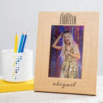 Personalised Hello Eighteen Birthday Wooden Photo Frame