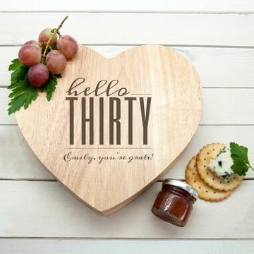 Personalised Hello Thirty Birthday Heart Cheese Board