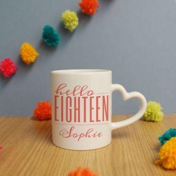 Personalised Hello Eighteen Heart Handle Mug