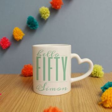 Personalised Hello Fifty Heart Handle Mug