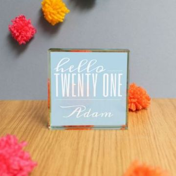 Personalised Hello Twenty One Jade Glass Block