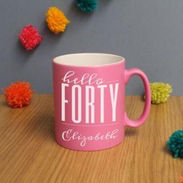 Personalised Hello Forty Birthday Satin Mug