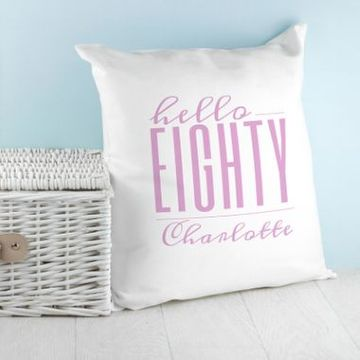 Personalised Hello Eighty Birthday Cushion Cover