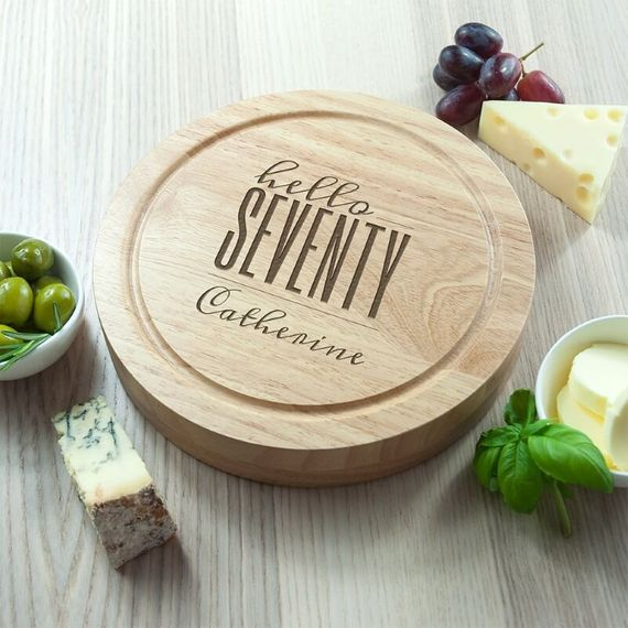 Personalised Hello Seventy Birthday Round Cheese Board