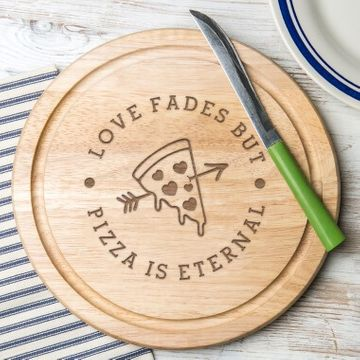 Pizza Is Eternal Round Serving Board