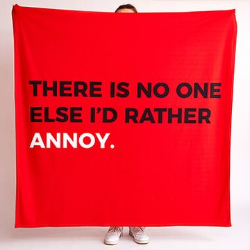 Personalised No One I'd Rather Annoy Fleece Throw