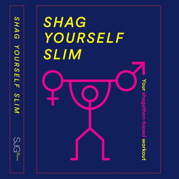Shag Yourself Thin