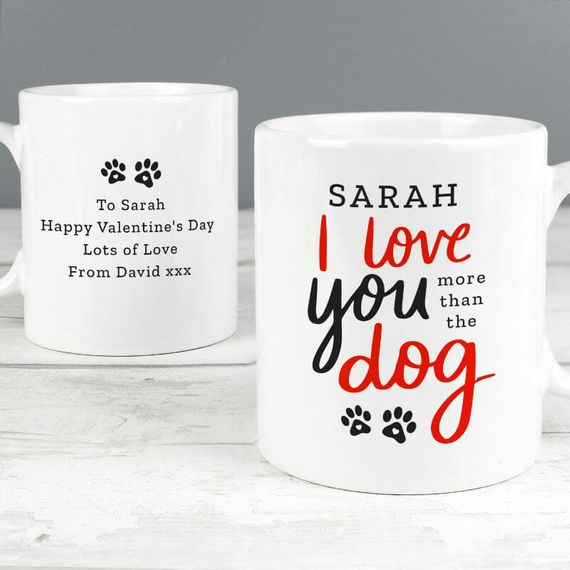 Personalised I Love You More Than the Dog Mug