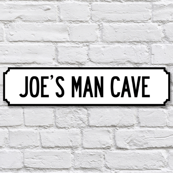 Personalised Man Cave Sign Road Sign