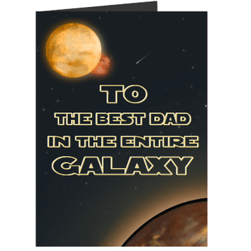 Personalised Best Dad in the Galaxy Card