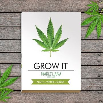 Grow It - Grow Your Own Marijuana