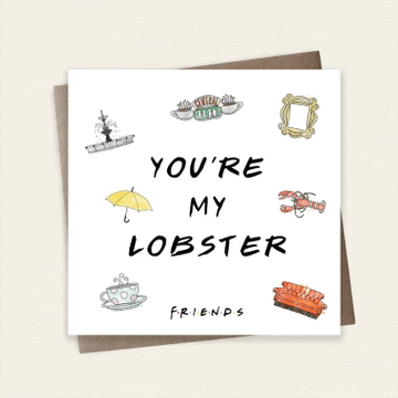 Friends 'You're My Lobster' Card