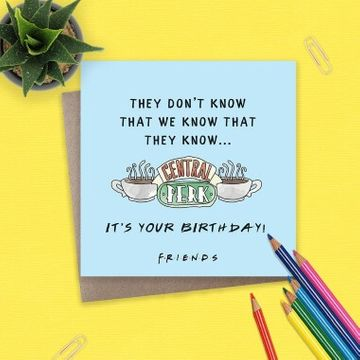 Friends It's Your Birthday Card