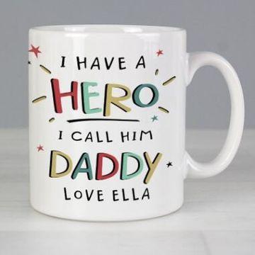 Personalised I Have A Hero Mug